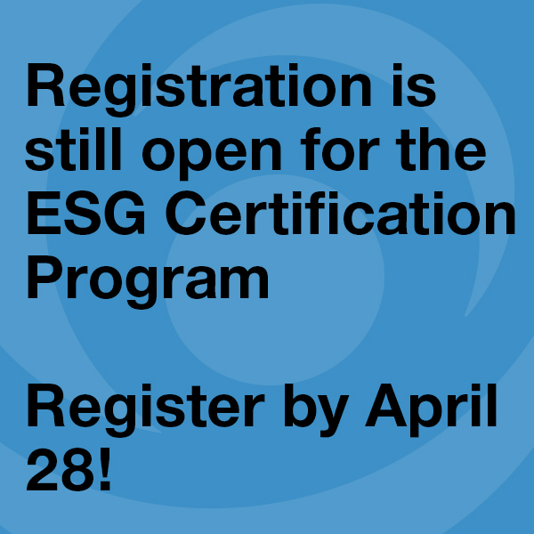 ESG Program is Still Open for Registration!